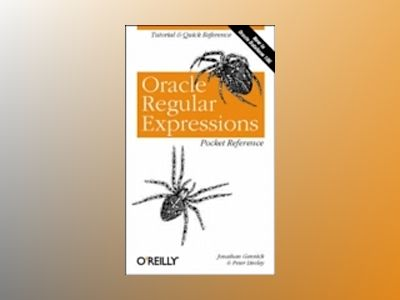 Oracle Regular Expressions Pocket Reference av Gennick