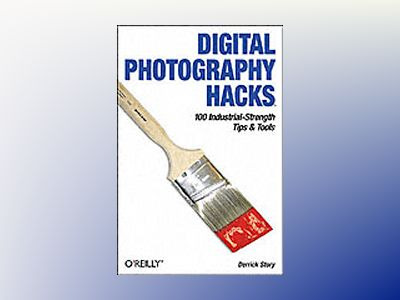 Digital Photography Hacks av Story
