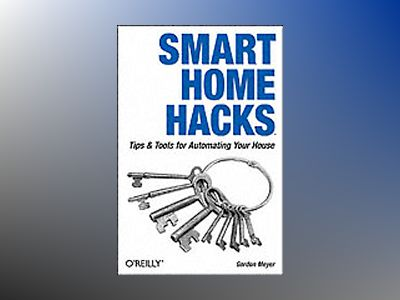Smart Home Hacks av Meyer
