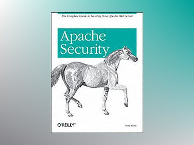 Apache Security av Ristic