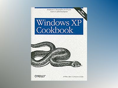 Windows XP Cookbook av Gralla