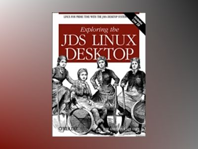 Exploring the JDS Linux Desktop av Adelstein