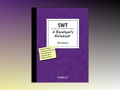 SWT A Developer's Notebook av Hatton