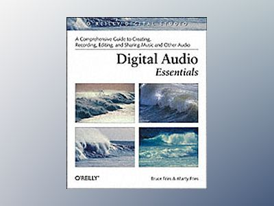 Digital Audio Essentials av Fries