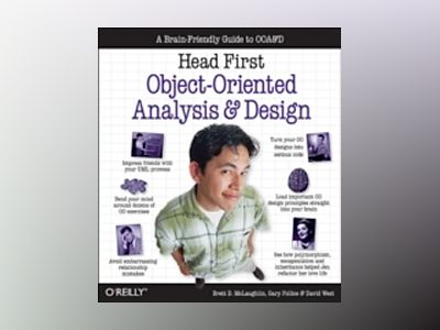 Head First Object-Oriented Analysis and Design av McLaughlin