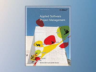 Applied Software Project Management av Stellman