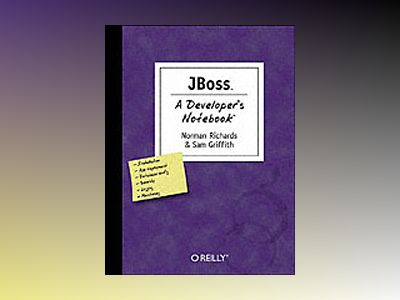 Jboss A Developer's Notebook av Richards