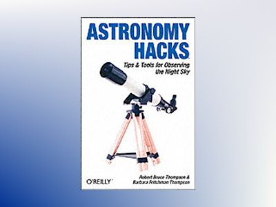 Astronomy Hacks av Thompson