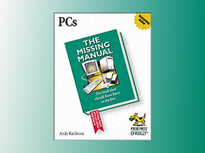 PCs: The Missing Manual av RATHBONE