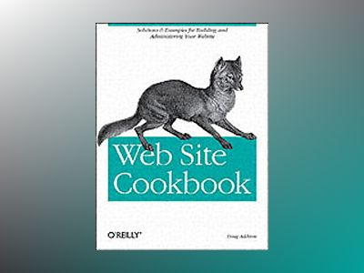 Web Site Cookbook av Addison