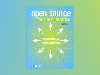 Open Source for the Enterprise av Woods