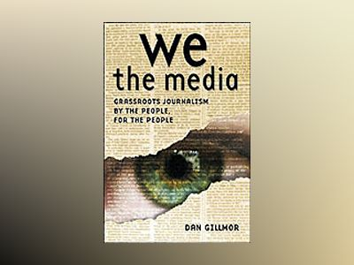 We the Media av Gillmor