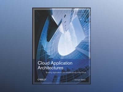 Cloud Application Architectures av George Reese
