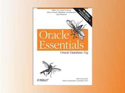 Oracle Essentials, 4E av GREENWALD
