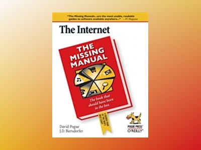The Internet: The Missing Manual av Biersdorfer