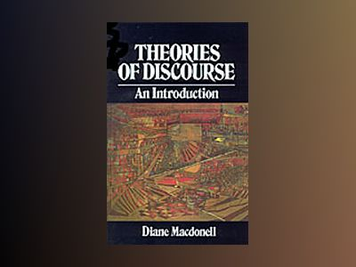 Theories of discourse - an introduction av D. Macdonell