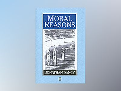 Moral reasons av Jonathan Dancy