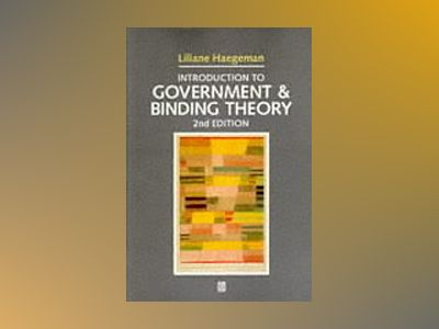 Introduction to government and binding theory av Liliane Haegeman