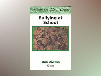 Bullying at school - what we know and what we can do av Dan Olweus