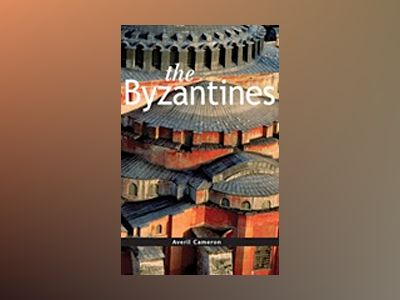 The Byzantines av Averil Cameron