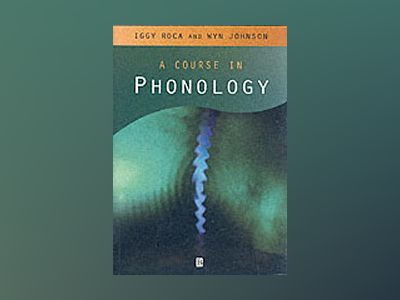 Course in phonology av Wyn Johnson