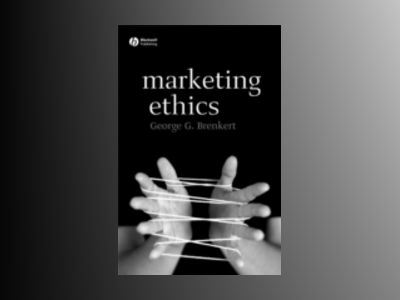 Marketing Ethics av George G. Brenkert