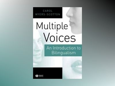 Multiple Voices: An Introduction to Bilingualism av Carol Myers-Scotton