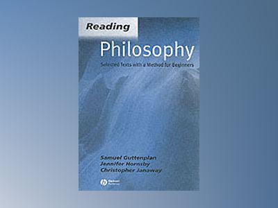 Reading philosophy - selected texts with a method for beginners av Christopher Janaway
