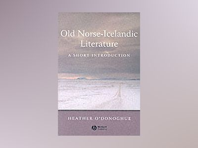 Old Norse-Icelandic Literature: A Short Introduction av Heather O'Donoghue