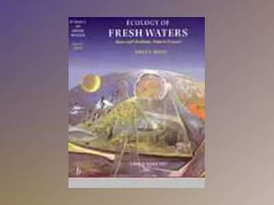 Ecology of fresh waters - man and medium, past to future av Brian Moss