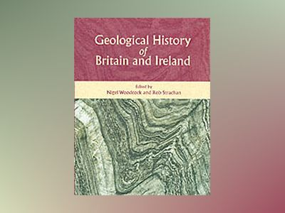 Geological history of britain and ireland av Rob A. Strachan