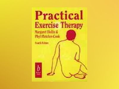 Practical exercise therapy av Etc.