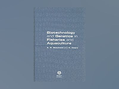 Biotechnology and genetics in fisheries and aquaculture av K. Hoare