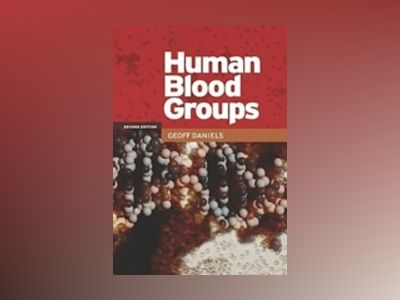 Human blood groups av Geoff Daniels