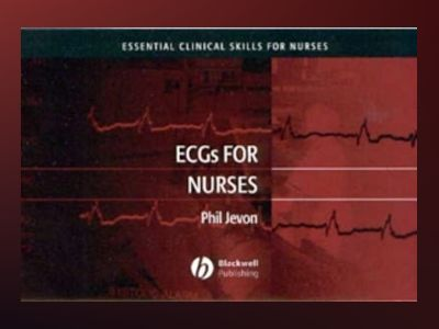 ECGs for Nurses av Phil Jevon