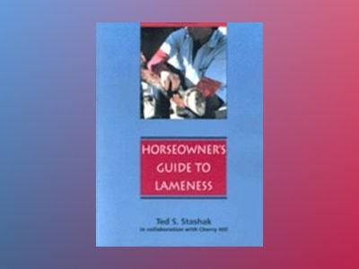 Practical guide to lameness in horses av Cherry Hill