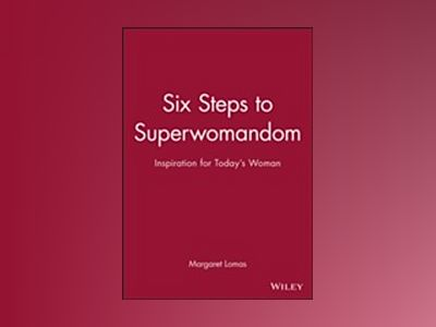 Six Steps to Superwomandom av Lomas