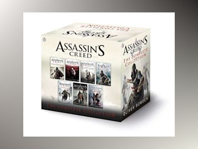 Assassin's Creed: The Complete Collection av Oliver Bowden