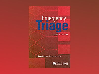 Emergency Triage, 2nd Edition av Machester Triage Group
