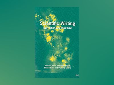 Scientific writing - easy when you know how av Victoria institute Of Respiratory Medicine Sydney A Keena
