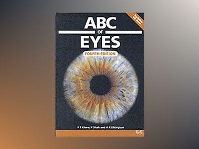 ABC of Eyes, 4th Edition av Peng T. Khaw