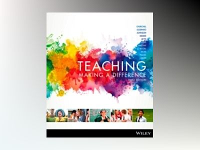 Teaching: Making a Difference, 3rd Edition av Rick Churchill