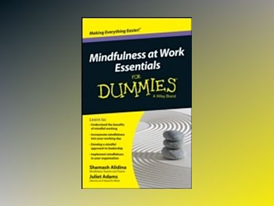 Mindfulness At Work Essentials For Dummies av Shamash Alidina