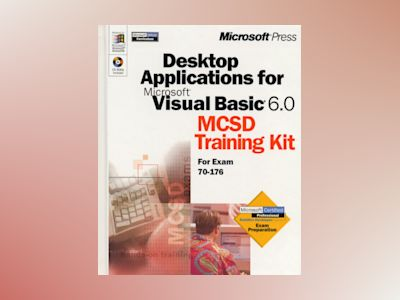 Desktop Applications with Microsoft Visual Basic 6.0 MCSD Training Kit av Corporation Microsoft