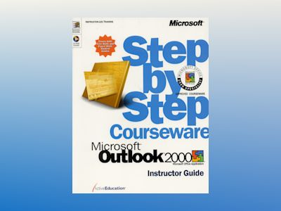 Microsoft Outlook 2000 Step by Step Courseware Trainer Pack av ActiveEducation