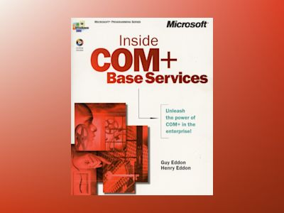 Inside COM+ Base Services  av Guy Eddon