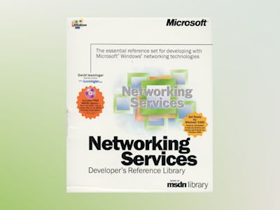 Networking Services Developer's Reference Library  av David Iseminger