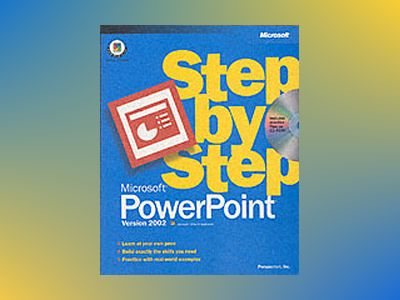 Microsoft PowerPoint Version 2002 Step by Step av Perspection Inc.