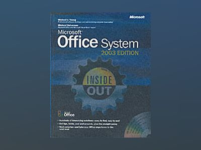 Microsoft Office System Inside Out -- 2003 Edition av Michael J. Young