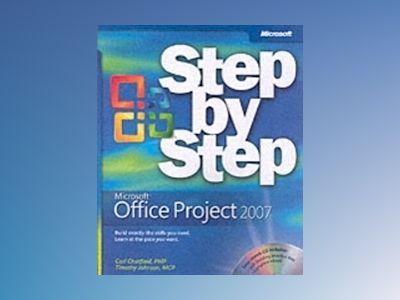 Microsoft Office Project 2007 Step by Step av Carl Chatfield